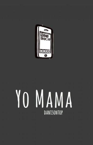 yo mama » muke [FINISHED]