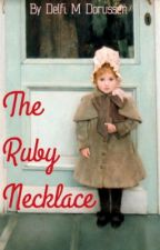 The Ruby Necklace [on hold] by DelfiMDorussen