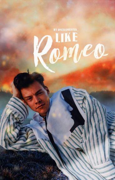 Like Romeo. ✔
