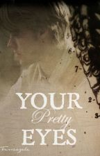 Your Pretty Eyes || House MD by tessaazele