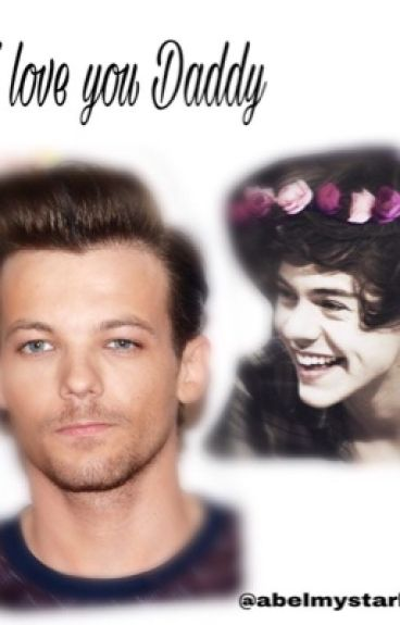 I Love You Daddy  { Larry Stylinson }