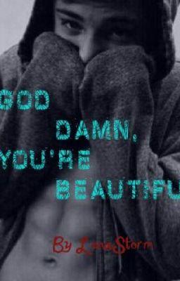God damn you re beautiful piano