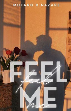 Feel Me by zrheya