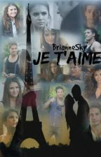 Je T'aime by BrianneSky