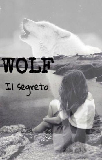 WOLF Il segreto