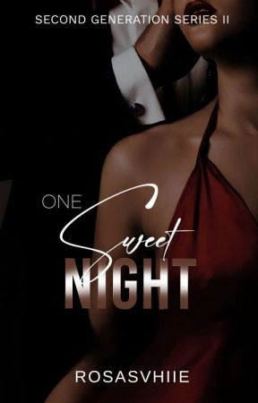One Sweet Night (On-going) by RosasVhiie