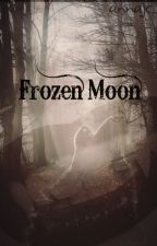 Frozen Moon (#2 Saga Moonlight) by annajc_