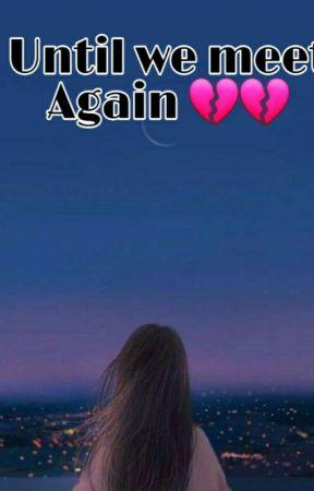 Until we meet Again  by 000_aamira
