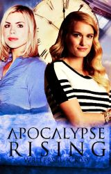 Apocalypse Rising (Book Two) by WritersBlock039