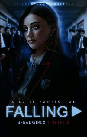 FALLING ── Élite by B-badgirlx