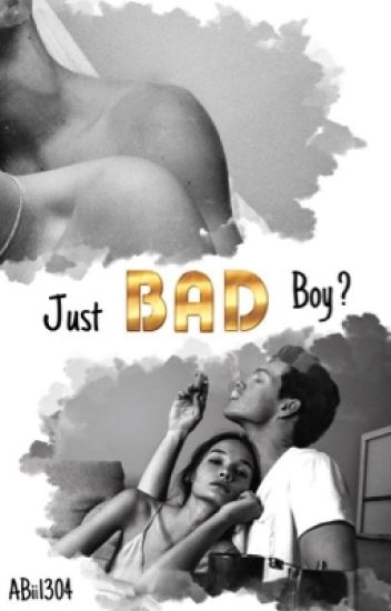 Just Bad Boy?