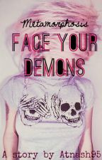 Face Your Demons by Atnash95