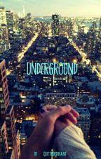 Underground by QuitterieDuhant