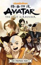 Avatar: The Last Airbender - The Promise (Part 1) by princessazulaa