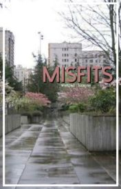 Misfits. (Sequel to detention) by lucayas
