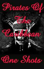 'Pirates of the Caribbean' One Shots by IzzyDavenport