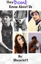 They dont know about us || Louis Tomlinson || by 1Dscarlett