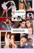 Forever- Dixison by lilpapicrackhead