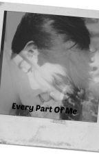 Every Part Of Me (Jos Canela y tu) by SoyJazCastaneda