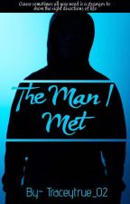 The man I met by traceytrue_02