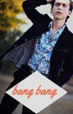 bang bang by peachyxlustt