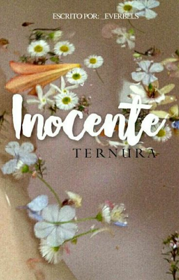 Inocente Ternura. [Larry Stylinson/Ziall]