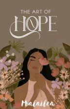 The Art Of Hope by Malailea