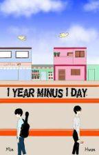 1 year Minus 1 day (minhwan-WannaOne) by sunnyisnaychi