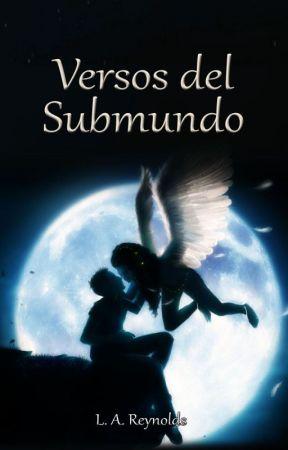 Versos del Submundo by LAReynolds