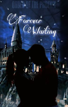 Forever Waiting - Book 2 (Draco Malfoy) by calliebby