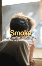 Smoke. - Larry Stylinson One Shot by larryaresoulmates