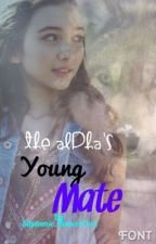 The Alpha's Young Mate (Editing) by Stephanie_RomeroCruz