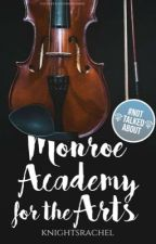 Monroe Academy for the Arts by knightsrachel