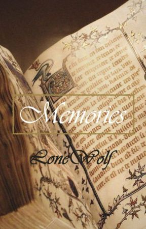 Memories (OUAT Fanfic) by LoneWolf917