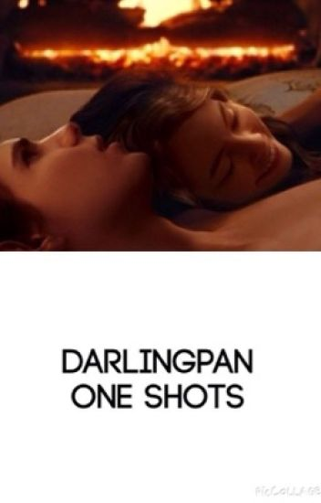 Darlingpan One Shots
