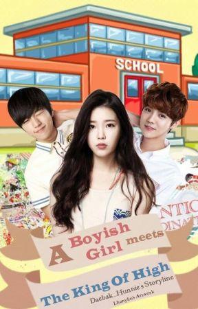 A Boyish Girl Meets The King of High (UNDER EDITING) by Daebak_Hunnie
