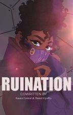 Ruination by Mariana_Lockeharte
