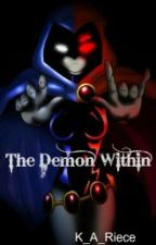 The Demon Within by K_A_Riece