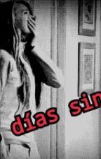 Mis dias sin ti by GabiNchy
