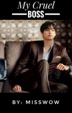 My Cruel Boss - Taehyung × BTS  by wowwhangel_91