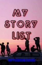 My story list by coffeequeenloveyou