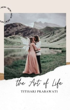 the Art of Life by TitisariPrabawati