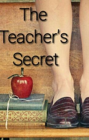 My Teacher's Secret by GreenDutches