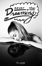 Never Stop Dreaming :: cad by KarlaGGW