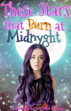 These Stars that Burn at Midnyght [18+] by KittySpalla
