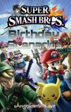 Super Smash Bros. Birthday Scenarios by AngelGamerLove