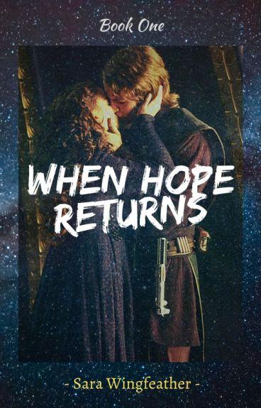 Anakin Skywalker's Return (Book 1) #Wattys2015 {Editing}