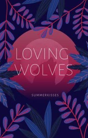 Loving Wolves by SummerKisses