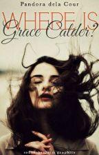 Where is Grace Calder? by PandoradelaCour