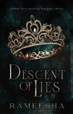Descent of Lies by rameesharants